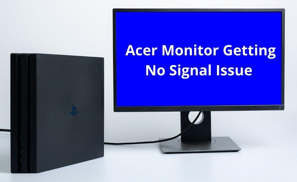 Acer Monitor No Signal