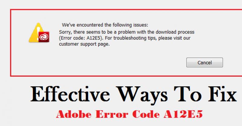 Adobe Error Code A12E5