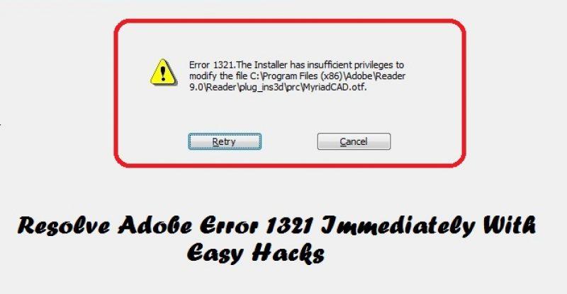 Adobe Error 1321