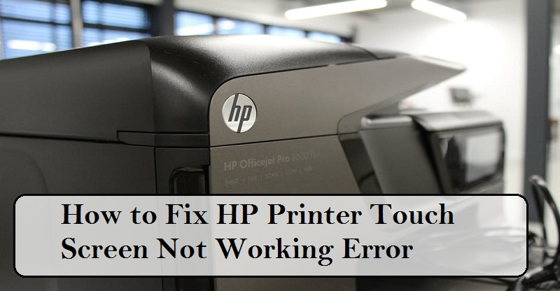 hp printer touch screen not working