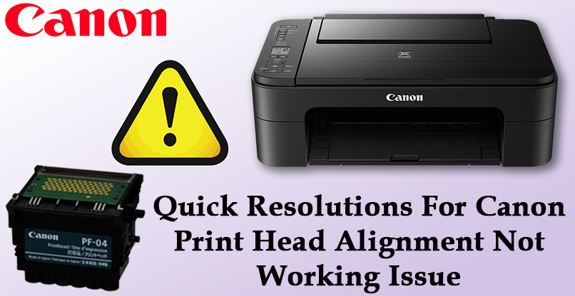 canon print head alignment not working