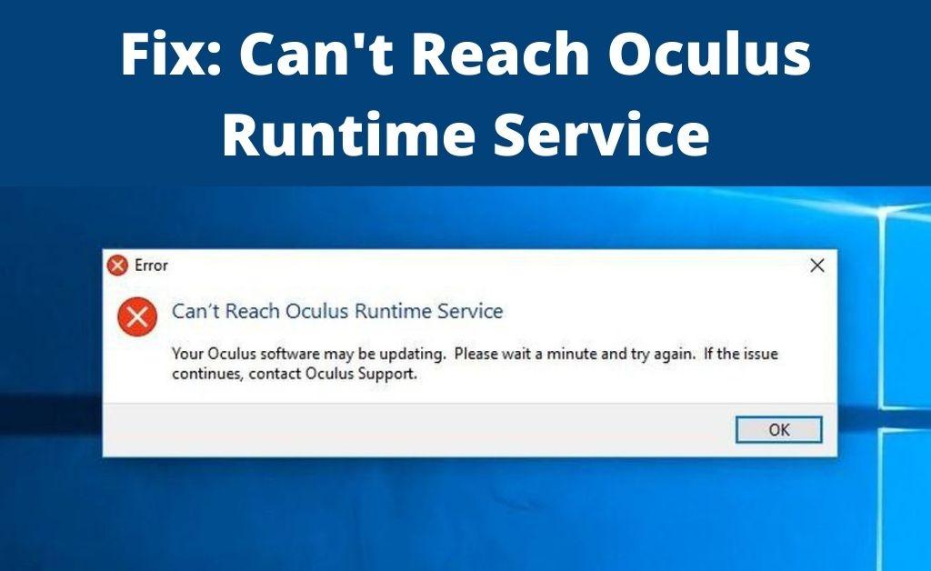 can't reach oculus runtime service