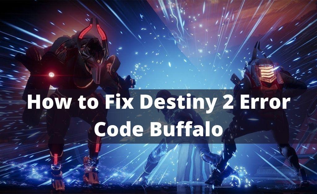 Destiny 2 Error Code Buffalo