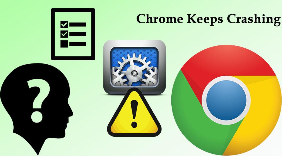 Chrome Keeps Crashing