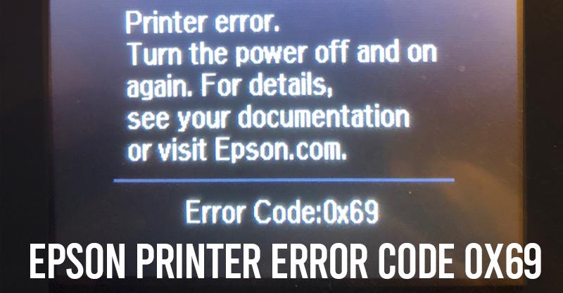 Epson Printer Error Code 0x69
