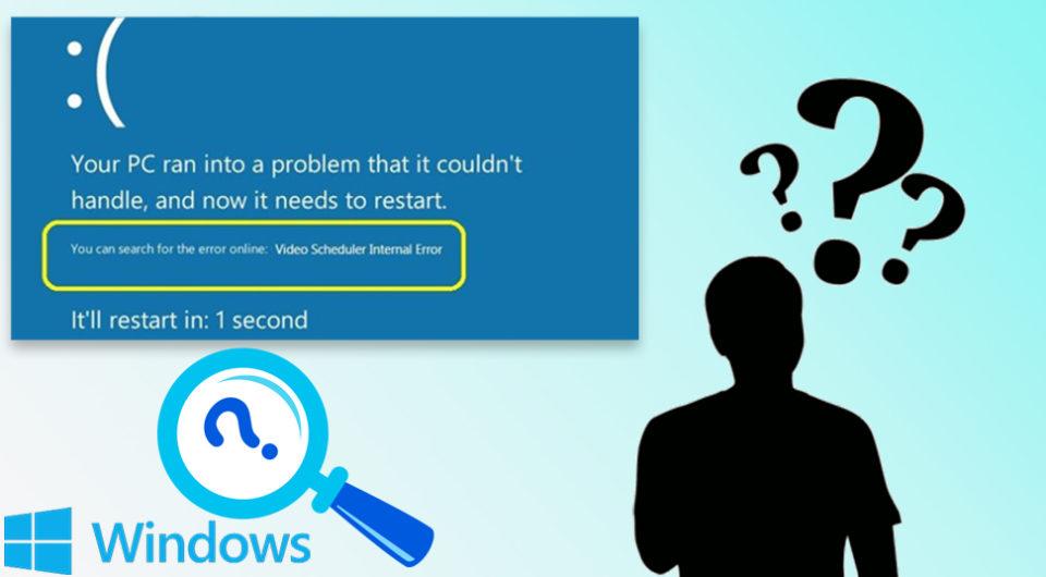 Video Scheduler Internal Error On Your Windows 10