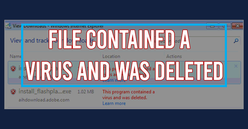 File-contained-a-Virus-and-Was-Deleted