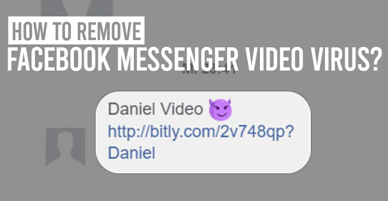 Remove-Facebook-Messenger-Video-Virus