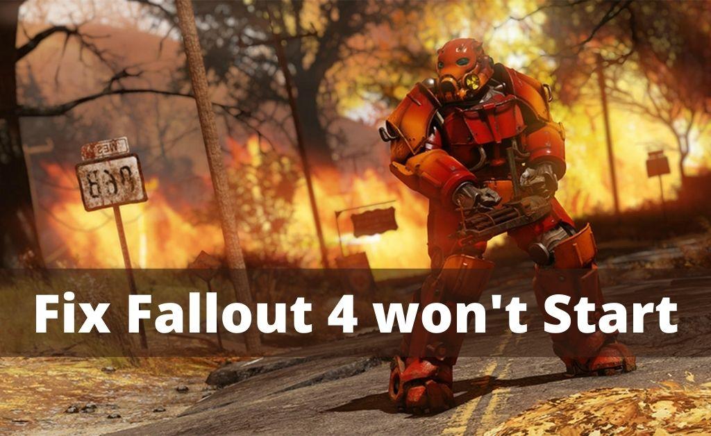 fallout 4 wont start