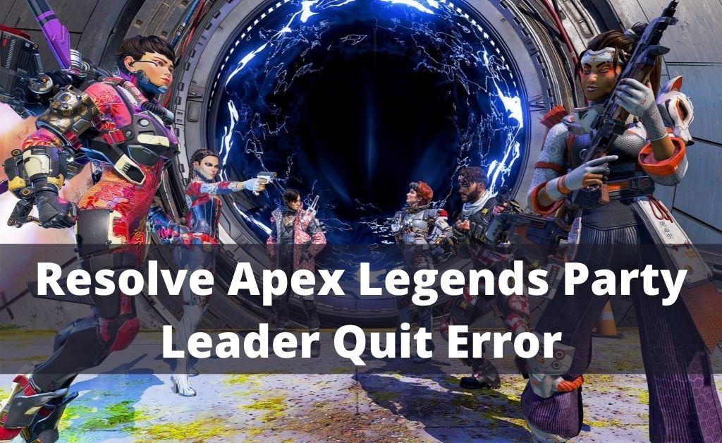 apex legends party leader quit