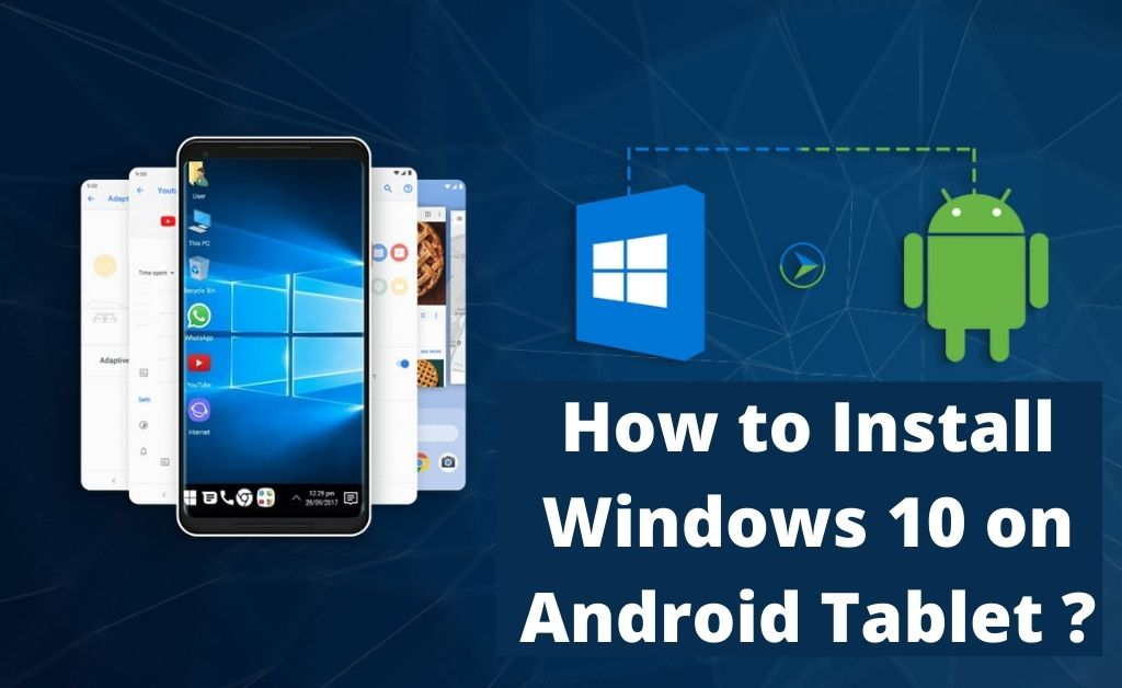how to install windows 10 on android tablet